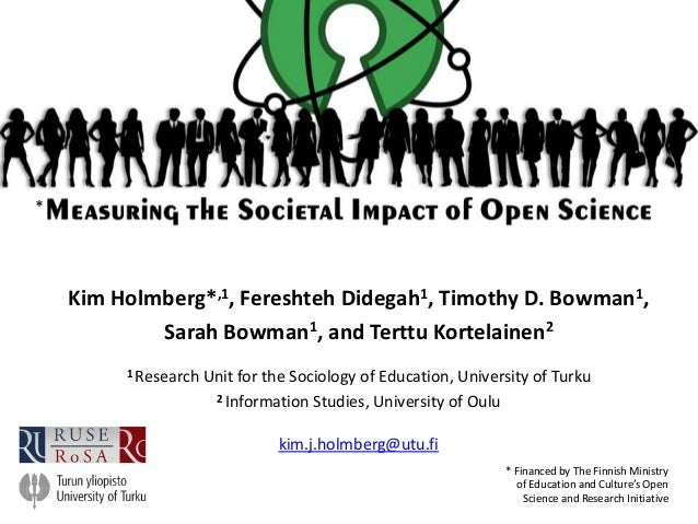 Kim Holmberg*,1, Fereshteh Didegah1, Timothy D. Bowman1, Sarah Bowman1, and Terttu Kortelainen2 1 Research Unit for the So...