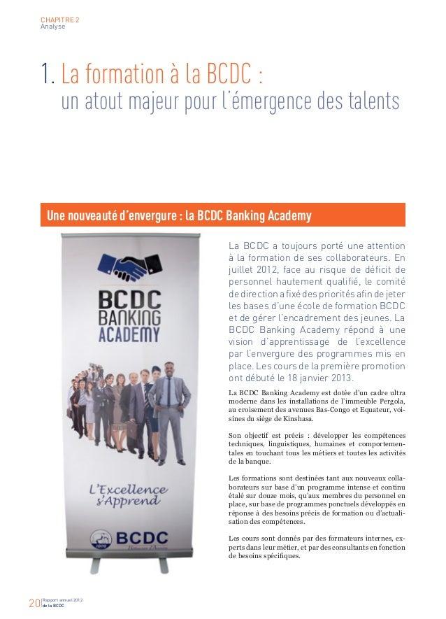 Rapport annuel 2012 de la BCDC20 CHAPITRE 2 Analyse 1.La formation à la BCDC :  un atout majeur pour l'émergence des tal...