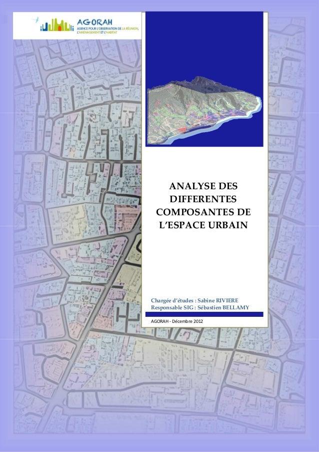AGORAH – décembre 2012 Groupe Etalement urbain Page 1 Les différentes composantes de l'espace urbanisé Chargée d'études : ...