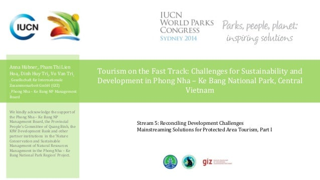 Tourism on the Fast Track: Challenges for Sustainability and  Development in Phong Nha – Ke Bang National Park, Central  V...
