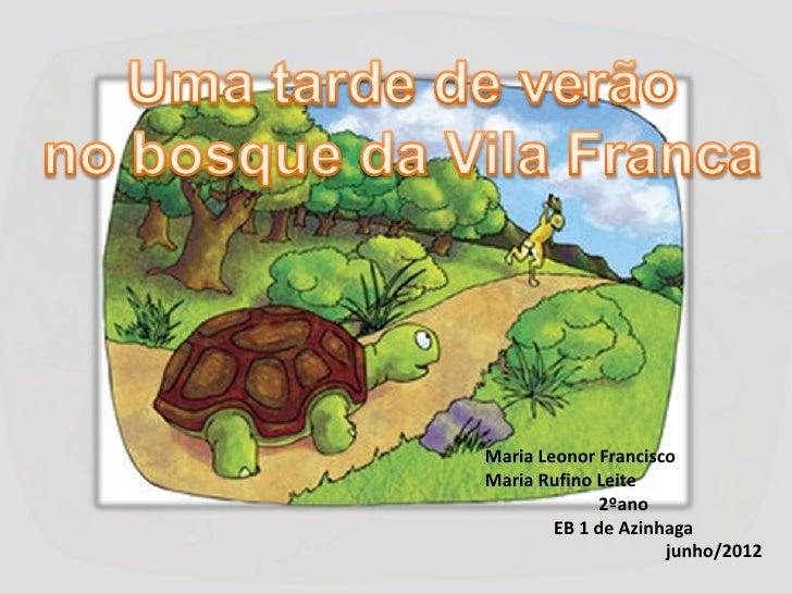 Maria Leonor FranciscoMaria Rufino Leite             2ºano        EB 1 de Azinhaga                     junho/2012