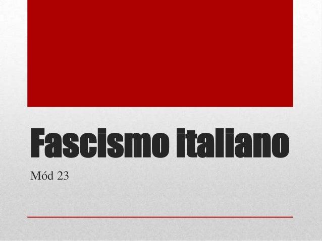 Fascismo italiano Mód 23