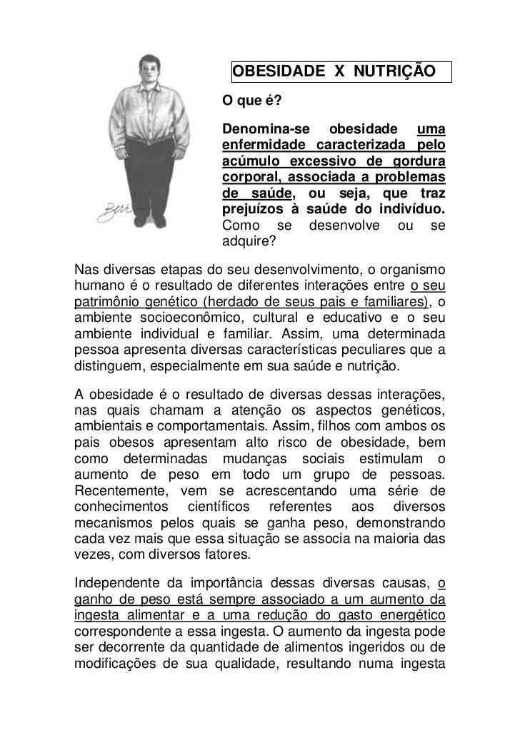 OBESIDADE X NUTRIÇÃO                       O que é?                       Denomina-se obesidade uma                       ...