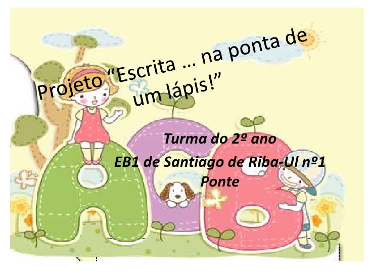 Turma do 2º anoEB1 de Santiago de Riba-Ul nº1            Ponte