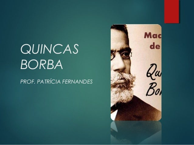 QUINCASBORBAPROF. PATRÍCIA FERNANDES