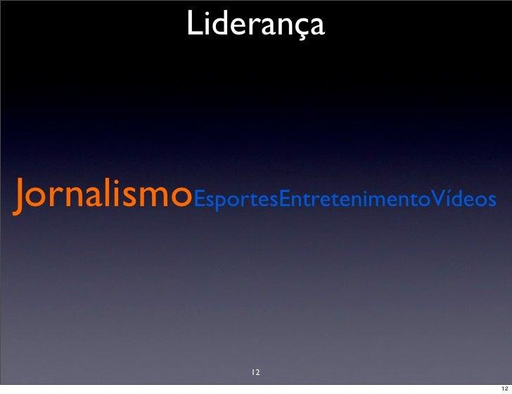 Liderança    JornalismoEsportesEntretenimentoVídeos                      12                                          12