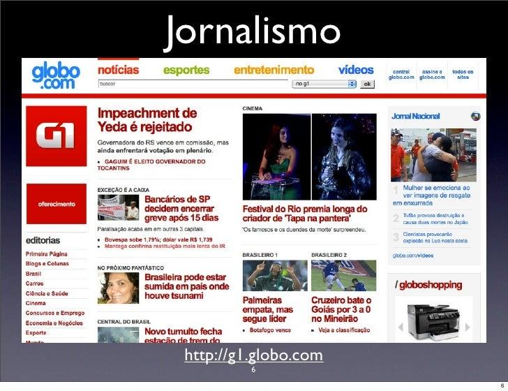 Jornalismo      http://g1.globo.com           6                        6
