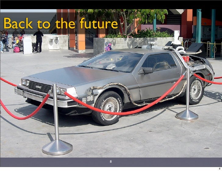 Back to the future                     8                      8