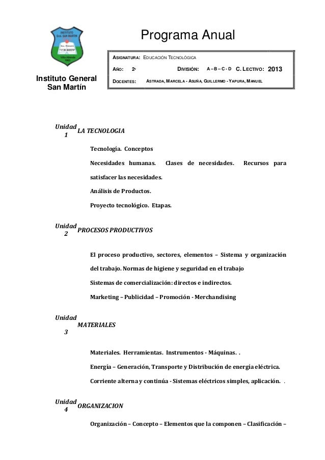 Programa Anual                         ASIGNATURA: EDUCACIÓN TECNOLÓGICA                         AÑO:   2º                ...