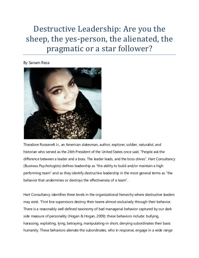 Destructive Leadership: Are you the sheep, the yes-person, the alienated, the pragmatic or a star follower? By Sanam Reza ...