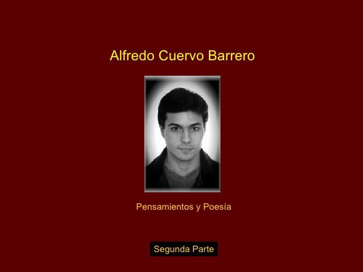 Alfredo Cuervo Barrero Pensamientos y Poesía Segunda Parte
