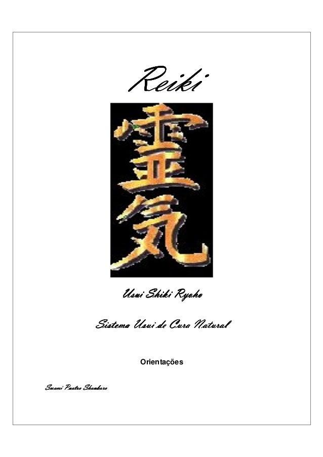 Reiki                        Usui Shiki Ryoho                 Sistema Usui de Cura Natural                           Orien...