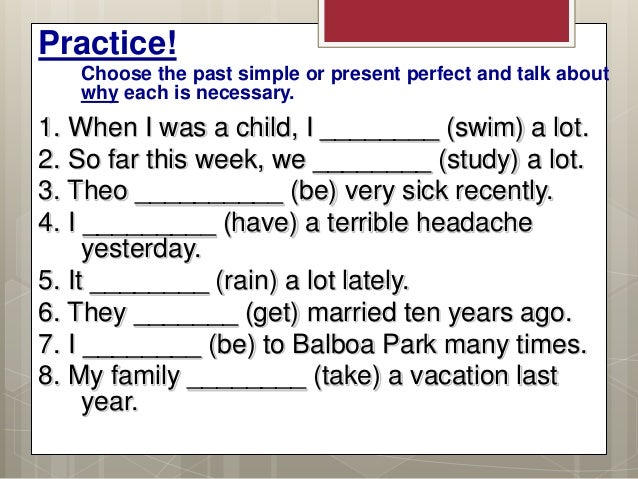 2A Present perfect and Past simple