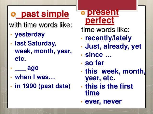 PRESENT PERFECT vs PAST SIMPLE - Web-English Help