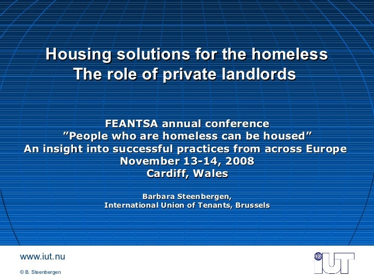 Private landlords do not want to house people who are homeless and th…