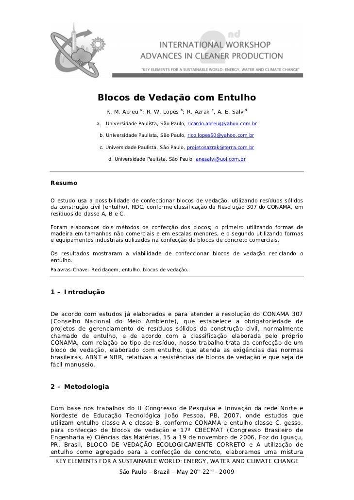 Blocos de Vedação com Entulho                      R. M. Abreu a; R. W. Lopes b; R. Azrak c, A. E. Salvid                 ...