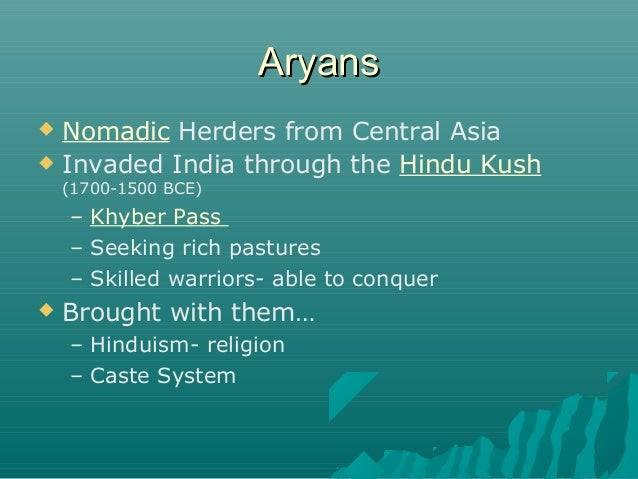 caste system and religion of aryans India caste system and hinduism caste system ii indo-european aryans migrated into the area according to the religious aspect of the ancient creation.