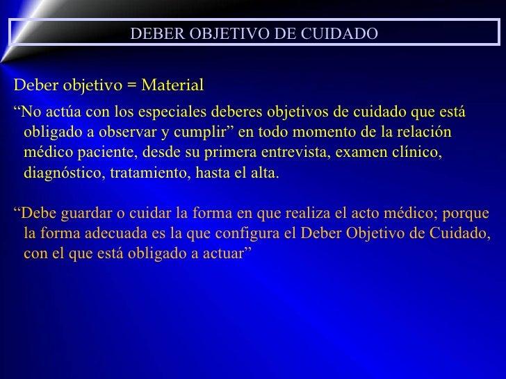 """DEBER OBJETIVO DE CUIDADO Deber objetivo = Material """" No actúa con los especiales deberes objetivos de cuidado que está ob..."""
