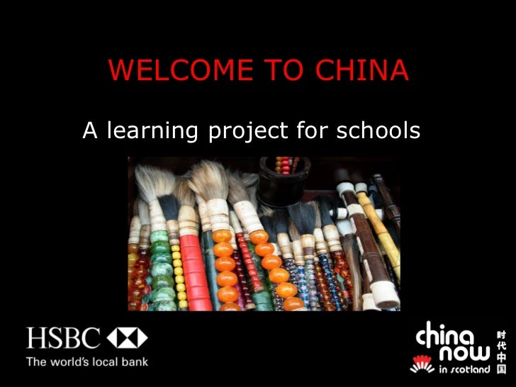 WELCOME TO CHINA A learning project for schools