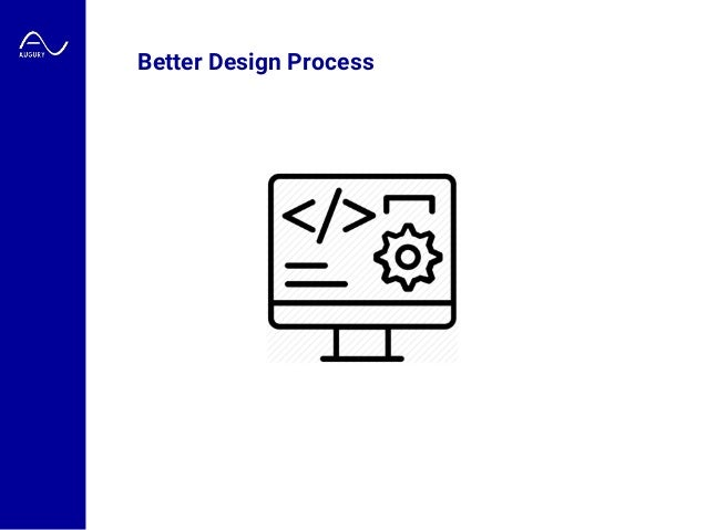 Better Design Process