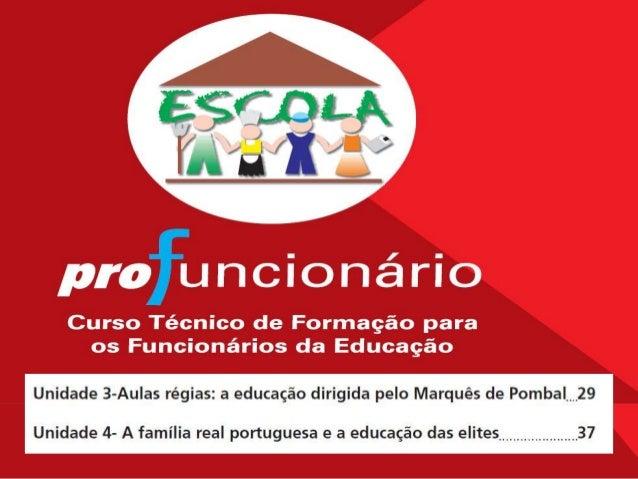 Aulas régias: a educação - colonização  Nesta unidade, vamos estudar e compreender como a educação escolar formal se dese...