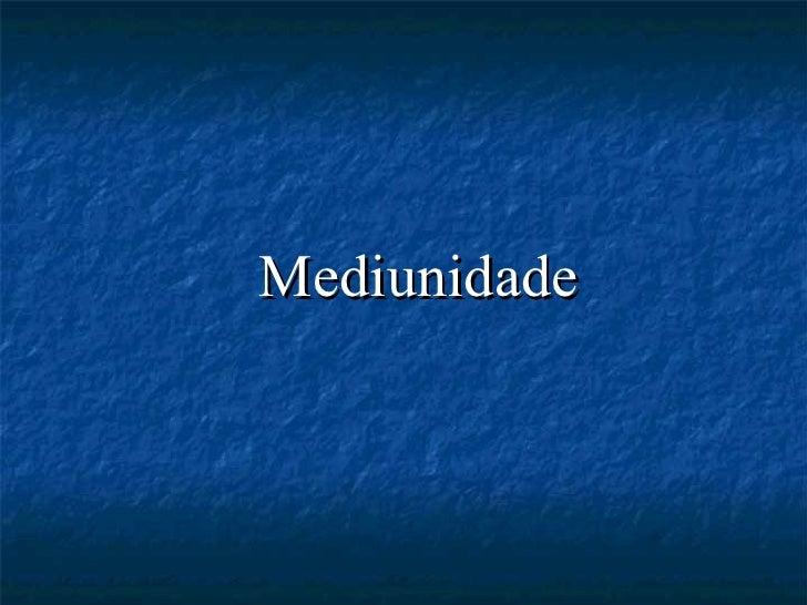 Mediunidade