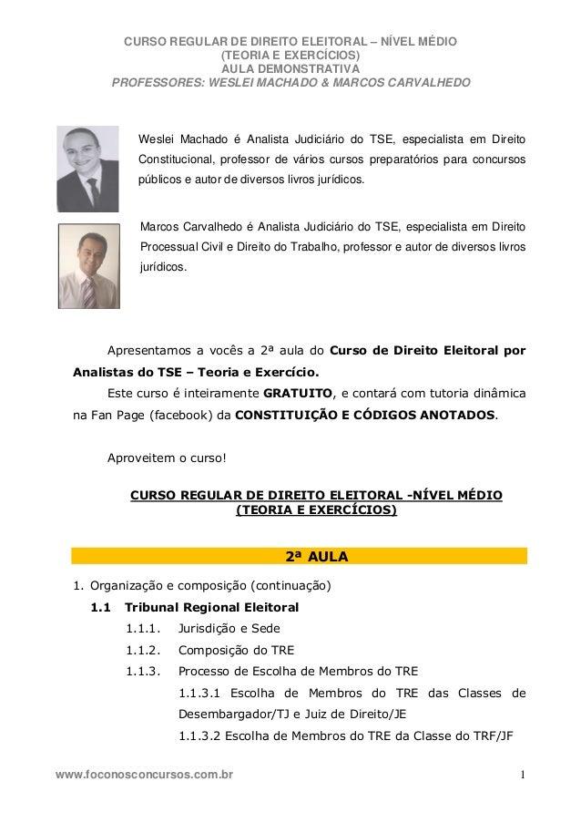 CURSO REGULAR DE DIREITO ELEITORAL – NÍVEL MÉDIO (TEORIA E EXERCÍCIOS) AULA DEMONSTRATIVA PROFESSORES: WESLEI MACHADO & MA...