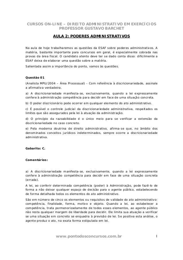 CURSOS ON-LINE – DIREITO ADMINISTRATIVO EM EXERCÍCIOS PROFESSOR GUSTAVO BARCHET www.pontodosconcursos.com.br 1 AULA 2: POD...