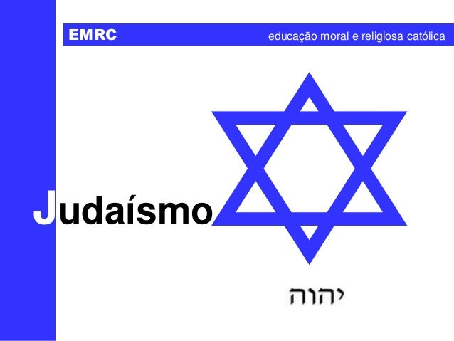 Judaísmo EMRC educação moral e religiosa católica