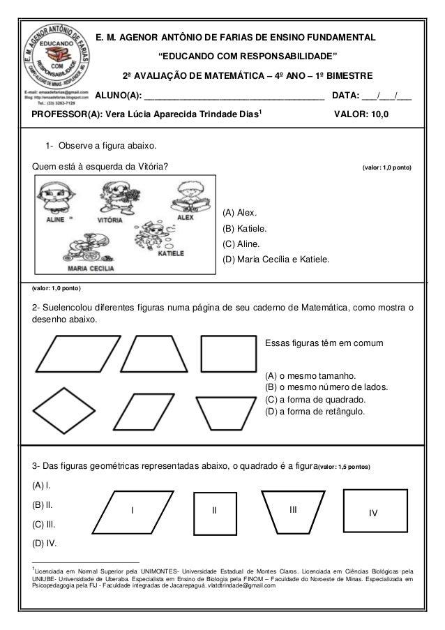 """E. M. AGENOR ANTÔNIO DE FARIAS DE ENSINO FUNDAMENTAL """"EDUCANDO COM RESPONSABILIDADE"""" 2ª AVALIAÇÃO DE MATEMÁTICA – 4º ANO –..."""