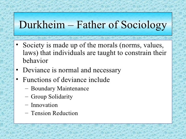 according to durkheim functions of deviance include