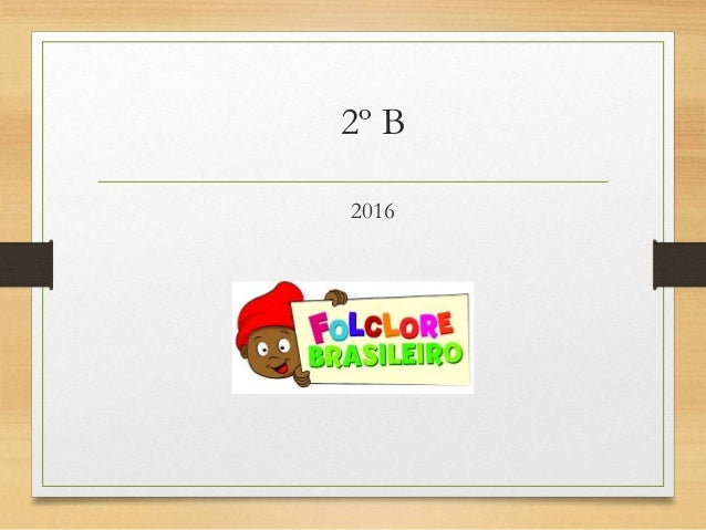 2º B 2016