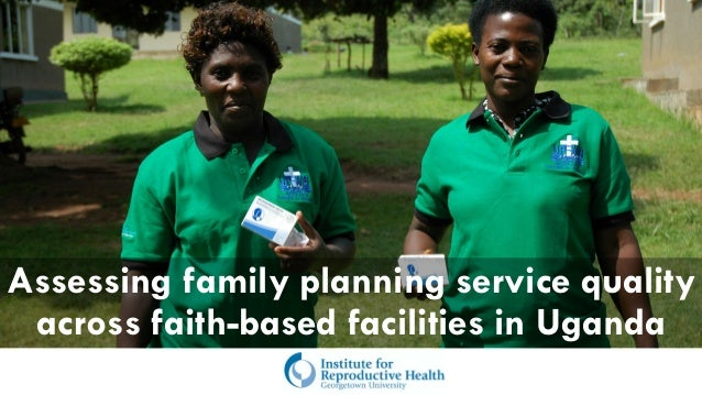 Assessing family planning service quality across faith-based facilities in Uganda