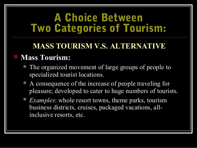 The Different Types of Tourism  Slide 2