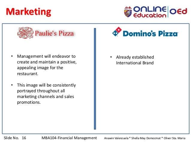 Slide No. 16 MBA104-Financial Management Anawin Valenzuela * Shella May Domocmat * Oliver Sta. Maria Marketing • Already e...