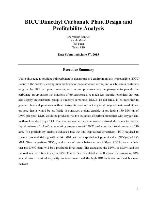 1 BICC Dimethyl Carbonate Plant Design and Profitability Analysis Charmaine Bennett Sarah Maxel Ye Yuan Team #10 Date Subm...