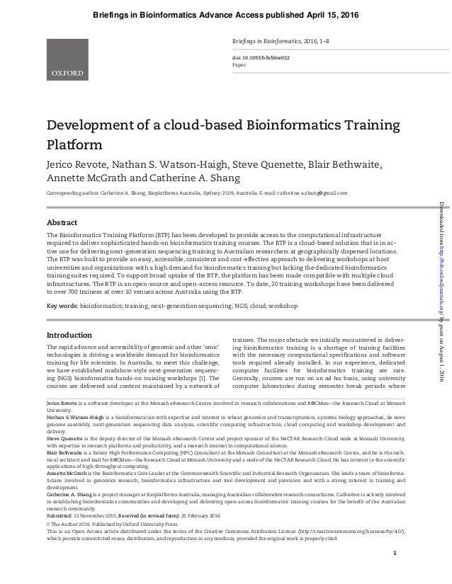 Development of a cloud-based Bioinformatics Training Platform Jerico Revote, Nathan S. Watson-Haigh, Steve Quenette, Blair...
