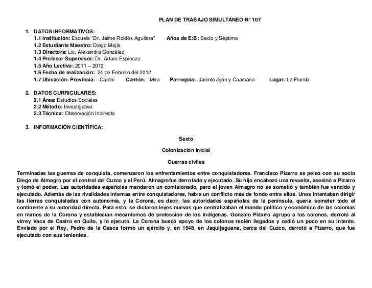"""PLAN DE TRABAJO SIMULTÁNEO N° 107   1. DATOS INFORMATIVOS:      1.1 Institución: Escuela """"Dr. Jaime Roldós Aguilera""""    Añ..."""