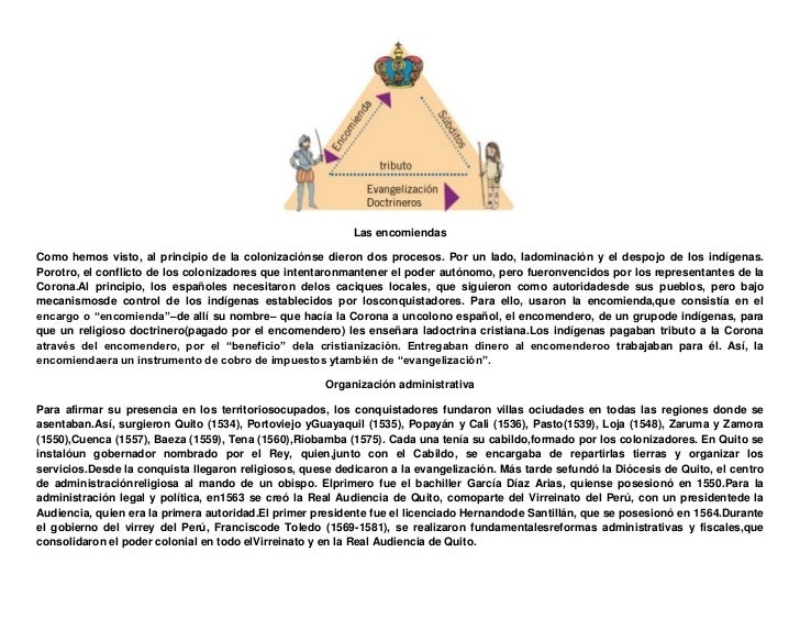Las encomiendasComo hemos visto, al principio de la colonizaciónse dieron dos procesos. Por un lado, ladominación y el des...
