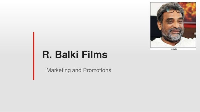R. Balki Films Marketing and Promotions