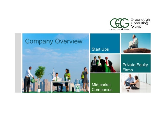 Start Ups Midmarket Companies Private Equity Firms Company Overview
