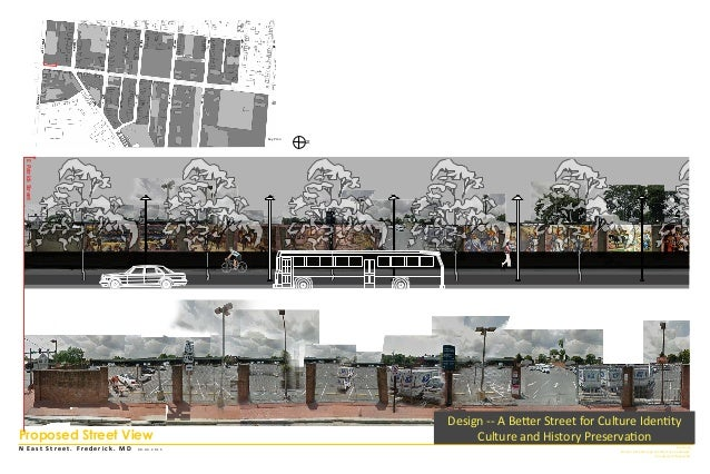 N E a s t S t r e e t . F r e d e r i c k . M D 0 9 . 0 4 . 2 0 1 5 Jun Jiang Master of Landscape Architecture Candidate U...