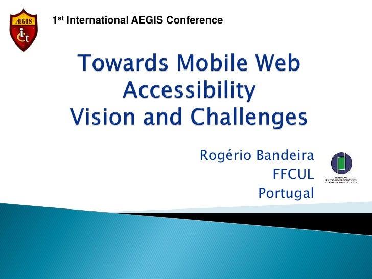 1st International AEGIS Conference                             Rogério Bandeira                                       FFCU...