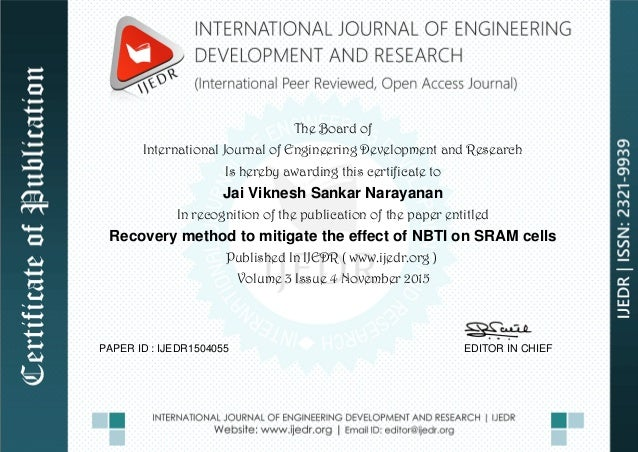 The Board of International Journal of Engineering Development and Research Is hereby awarding this certificate to Jai Vikn...