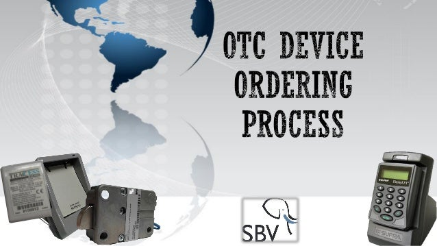  DEVICES MUST BE REQUEST VIA E MAIL (otcadmin@sbv.co.za) .  OTC DEVICE REQUEST TEMPLATE MUST BE USED. (SEE SAMPLE BELOW)...
