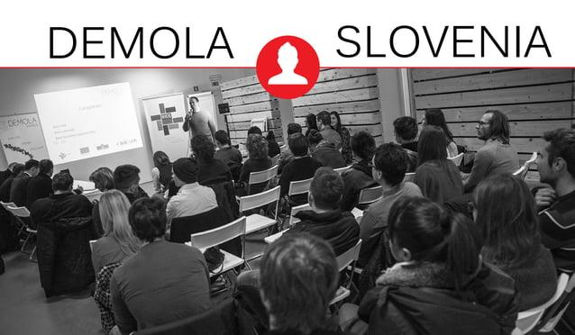 DEMOLA SLOVENIA
