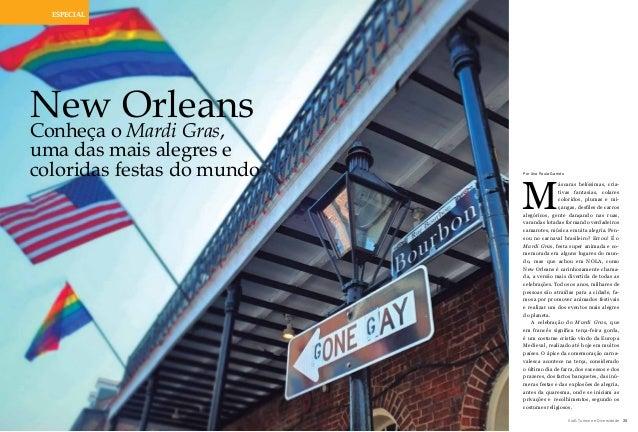 ViaG Turismo e Diversidade 25ViaG Turismo e Diversidade24 ESPECIAL New Orleans Conheça o Mardi Gras, uma das mais alegres ...