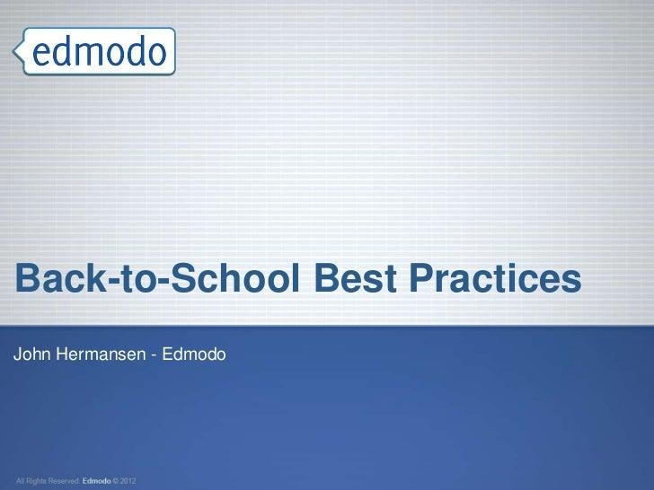 Back-to-School Best PracticesJohn Hermansen - Edmodo