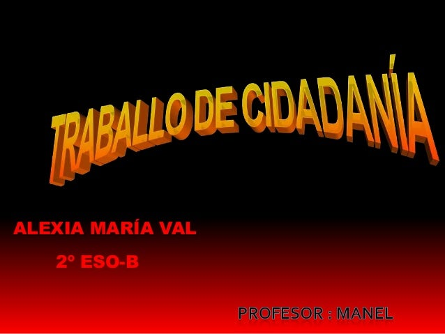 ALEXIA MARÍA VAL2º ESO-B
