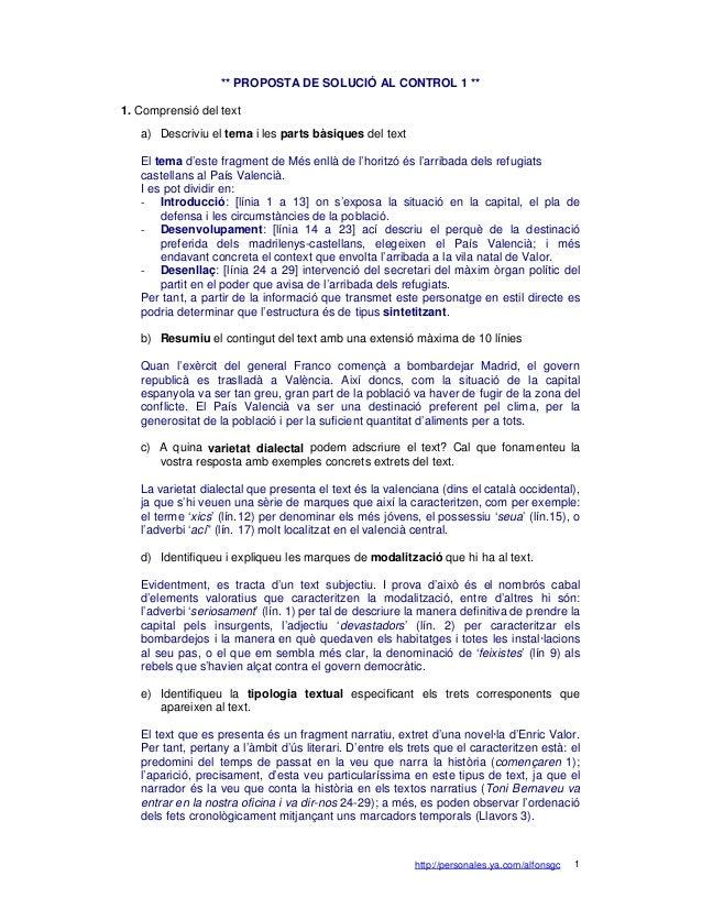 ** PROPOSTA DE SOLUCIÓ AL CONTROL 1 **1. Comprensió del text   a) Descriviu el tema i les parts bàsiques del text   El tem...